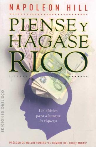 Piense Y Hagase Rico - Hill, Napoleon