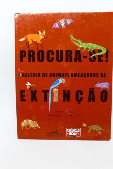 Livro Procura-se! Galeria De Animais Ameaçados De Extinção