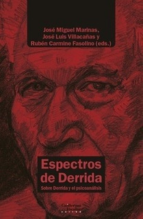 Espectros De Derrida - Jose Miguel Marinas