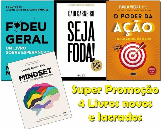 Kit 4 Livros Mindset+ Fudeu Geral + Seja Foda+ Poder Da Ação