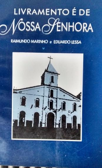 Livramento É De Nossa Senhora - 1ª Edição