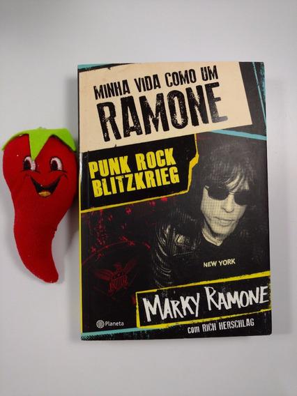 Livro Minha Vida Como Um Ramone Punk Rock (loja Do Zé)