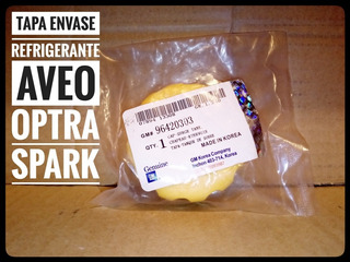Tapa Para Envase Refrigerante Optra Aveo Spark Original Gm