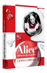 Livro Alice Através Do Espelho Lewis Carroll Cosac & Naify