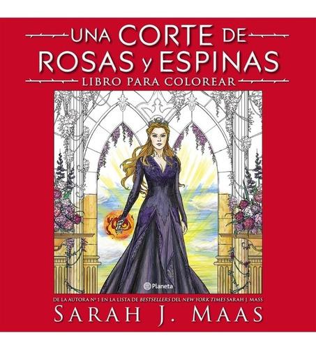 Una Corte De Rosas Y Espinas. Libro Colorear - Sarah J. Maas