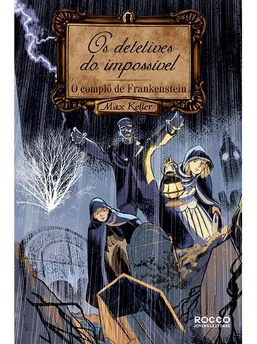 O Complô De Frankenstein