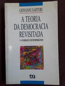 A Teoria Da Democracia Revisitada 1 O Debate Contemporaneo