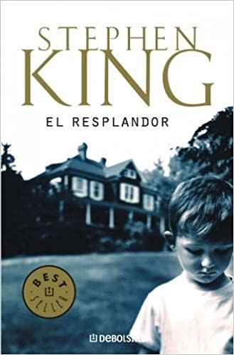 Resplandor, El - Stephen King