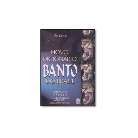 Livro - Novo Dicionário Banto Do Brasil