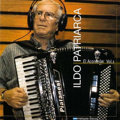 Ildo Patriarca - El Acordeón Vol.1 - Cd