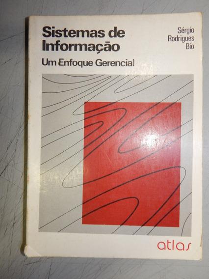 Sistemas De Informação Um Enfoque Gerencial