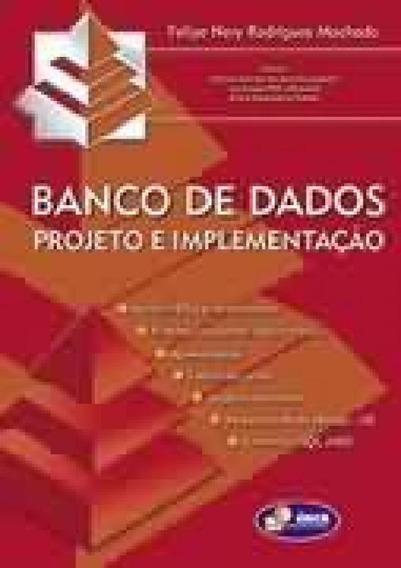 Banco De Dados Projeto E Implementacao 01 Ed - Erica