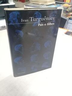 Pais E Filhos Ivan Turguêniev