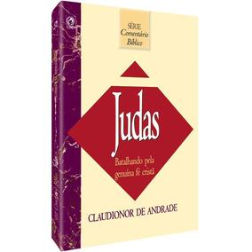 Comentário Bíblico - Judas - Claudionor De Andrade Cpad