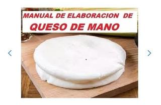 Manual De Elaboracion De Queso De Mano Venezolano En Casa-