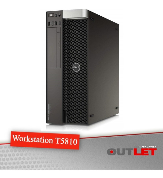 Workstation Dell Precision T5810 Xeon E5-1620 V3 3.5ghz 16gb
