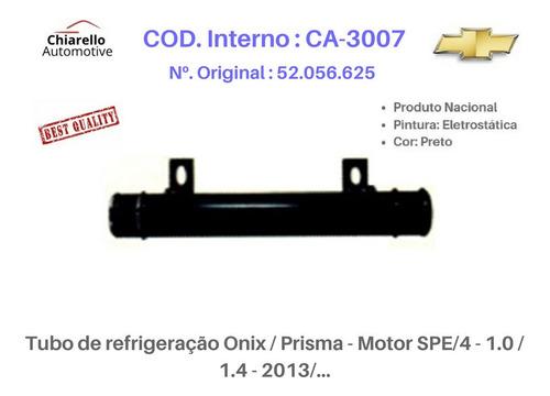 Tubo Refrigeração Onix Prisma Motor Spe/4 1.0 1.4 - 2013/...