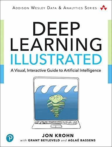 Imagen 1 de 3 de Deep Learning Illustrated : Jon Krohn