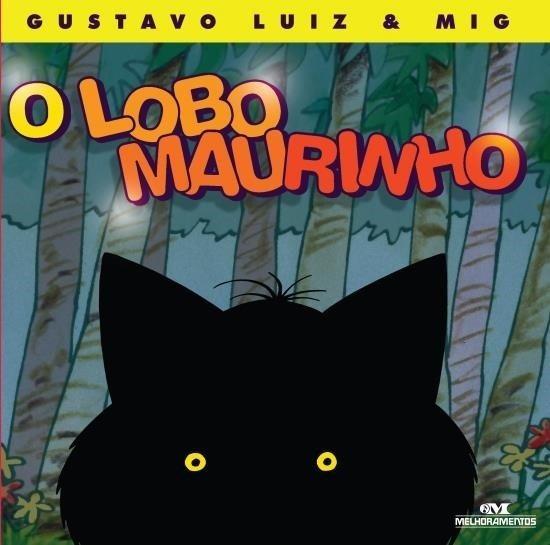 O Lobo Maurinho - Por Gustavo Luiz & Mig