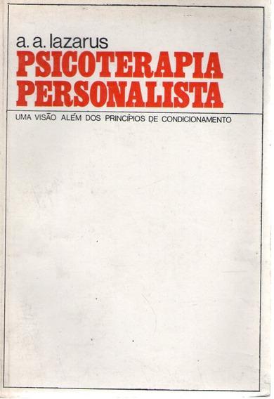 Psicoterapia Personalista Lazarus, A. A.