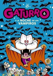 Libro 6. Gaturro Y La Noche De Los Vampiros De Nik