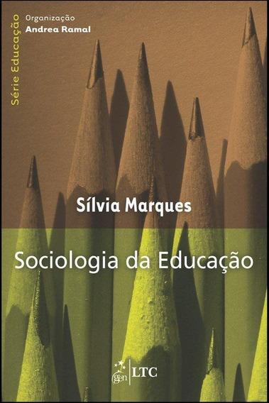 Sociologia Na Educação - Série Educação