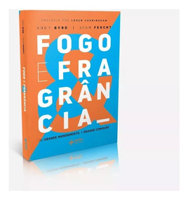 Livro Fogo E Fragrância - Andy Byrd E Sean Feucht