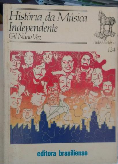 Gil Nuno Vaz Historia Da Musica Independente Livrobolso