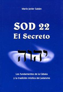 Sod 22 . El Secreto