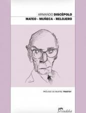 Mateo - Muñeca - Relojero - Discépolo, Armando (papel)