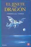 El Jinete Del Dragon - Funke, Cornelia.
