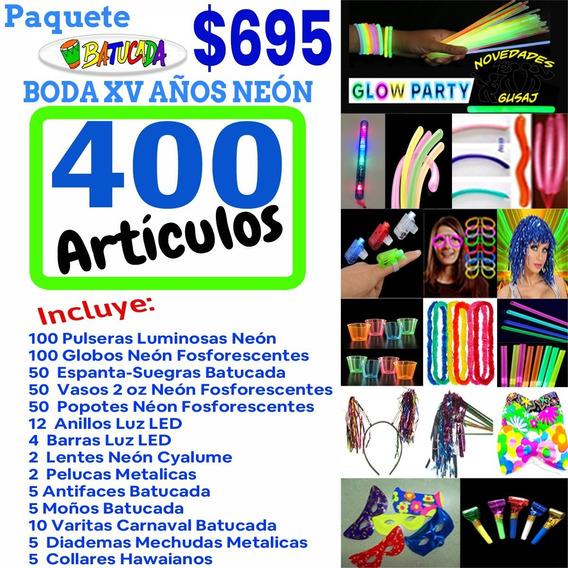 Paquete Batucada Fiesta Party Xv Años Neon Led 400 Artículos