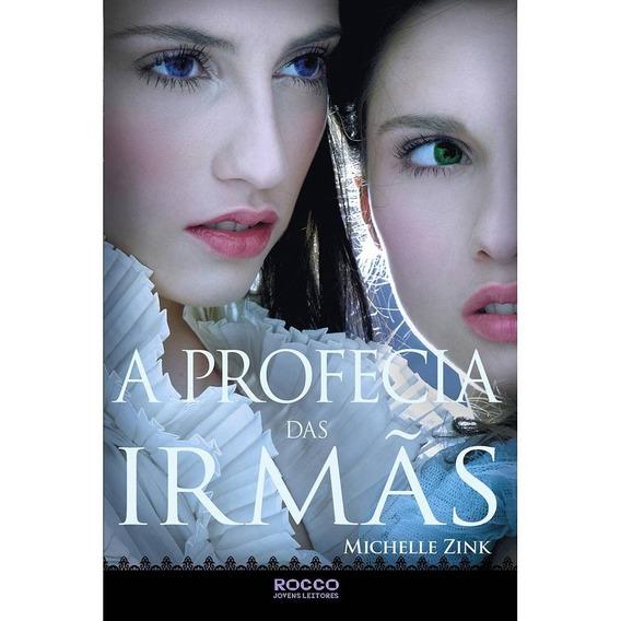 Livro - A Profecia Das Irmãs