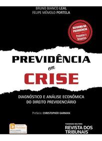 Previdência Em Crise - Diagnóstico E Análise Econômica D
