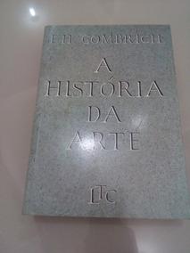Livro Historia Da Arte Ernst H Gombrich