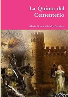 La Quinta Del Cementerio : María Gema Salvador Sánchez
