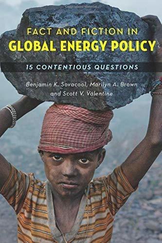 Realidad Y Ficcion En La Politica Energetica Mundial: Qui