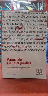 Manual De Escritura Jurídica - Diego Lopez Medina