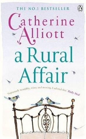 A Rural Affair. Catherine Alliott