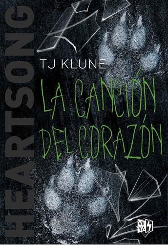 Libro La Canción Del Corazón: Heartsong 3 - T J Klune