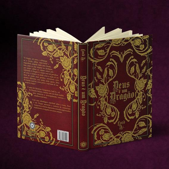 Livro - Deus É Um Dragão - Lord A:.