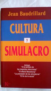 Cultura Y Simulacro- Jean Baudrillard