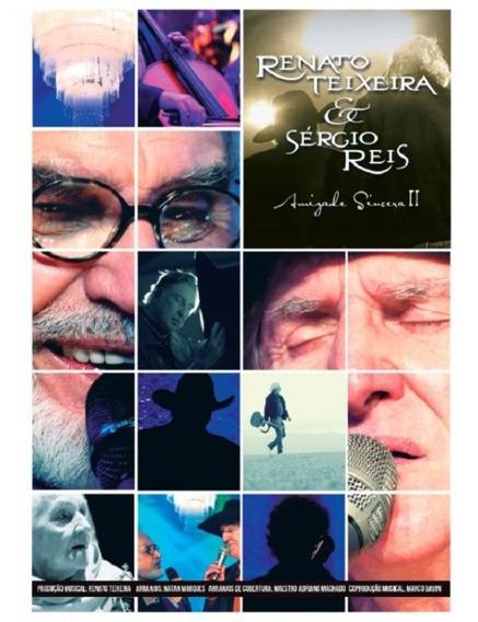 Renato Teixeira & Sérgio Reis Amizade Sincera Ii - Dvd Sert
