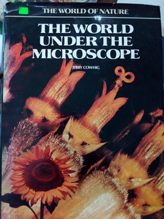 The World Under The Microscope,jerry Cowhig,
