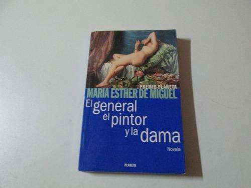 El General, El Pintor Y La Dama (novela)