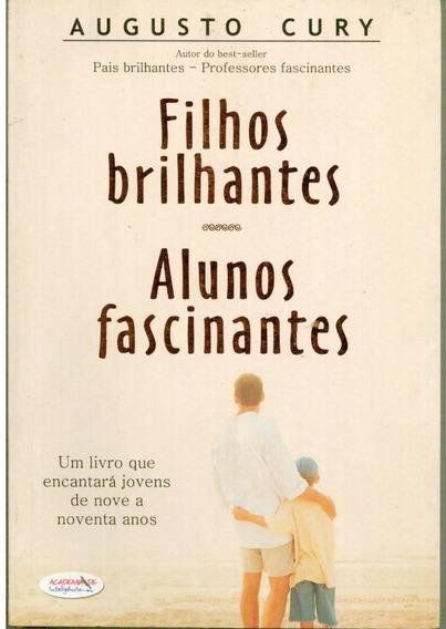 Livro Filhos Brilhantes Alunos Fascinantes