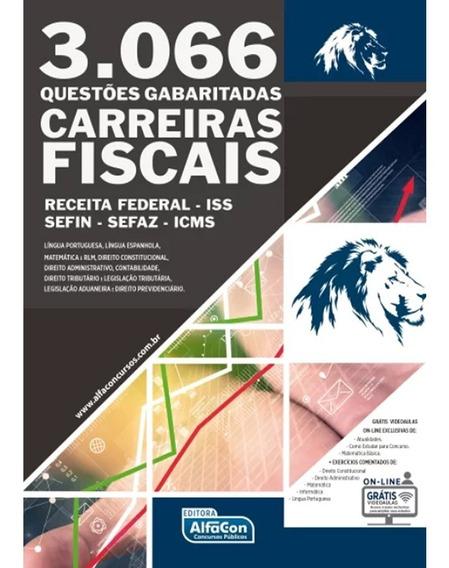 3.066 Questões Gabaritadas Carreiras Fiscais