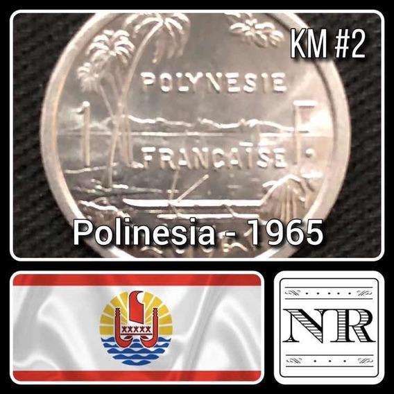 Polinesia Francesa - 1 Franco - Año 1965 - Km #2 - Oceania