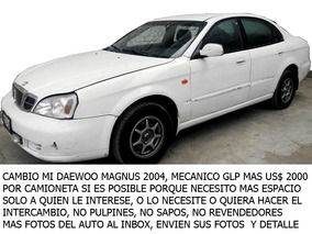 Daewoo Magnus Cambio + 2000$