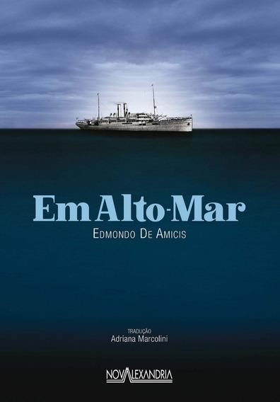 Livro: Em Alto-mar - Edmondo De Amicis